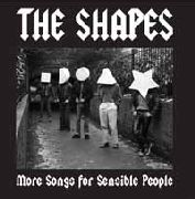 SHAPES - SONGS FOR SENSIBLE PEOPLE