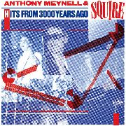 SQUIRE - HITS FROM 3000 YEARS AGO