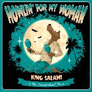KING SALAMI & THE CUMBERLAND THREE - HOWLIN' FOR MY WOMAN EP