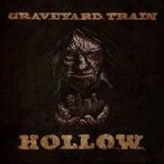 GRAVEYARD TRAIN - HOLLOW (COL)