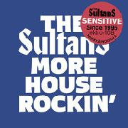 SULTANS (FINLAND) - MORE HOUSEROCKIN' AND OTHER BOOGIES