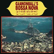 ADDERLEY, CANNONBALL -WITH THE BOSSA RIO SEXTET OF BRAZIL- - CANNONBALL'S BOSSA NOVA