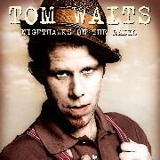 WAITS, TOM - NIGHTHAWKS ON THE RADIO