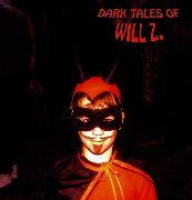 WILL Z. - (CLEAR/WHITE) DARK TALES OF WILL Z