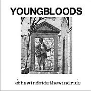 YOUNGBLOODS - RIDE THE WIND (GET TOGETHER)