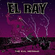 "EL RAY - THE EVIL MERMAID (10"")"