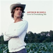 RUSSELL, ARTHUR - LOVE IS OVERTAKING ME (2LP)