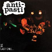 ANTI-PASTI - THE LAST CALL (IT)