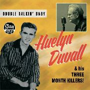 DUVALL, HUELYN -WITH MIKE BELL & THE BELLTONES- - DOUBLE TALKIN' BABY