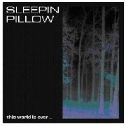 SLEEPIN PILLOW - THIS WORLD IS OVER... (BLACK)