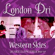 LONDON DRI - WESTERN SKIES: L.A. PSYCHEDELIC 1967-69