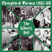 LIBERTY BELL - THOUGHTS & VISIONS 1967-69