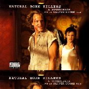 REZNOR, TRENT/VARIOUS - NATURAL BORN KILLERS O.S.T.