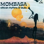 MOMBASA - AFRICAN RHYTHM & BLUES