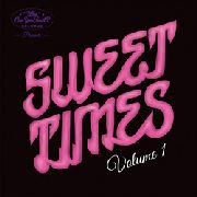 VARIOUS - SWEET TIMES, VOL. 1