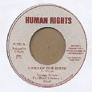 WHYTE, GEORGE -& THE BLACK LIBERATORS BAND- - LAND OF OUR BIRTH/NATIVE VERSION