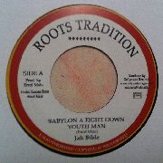 JAH BIBLE - BABYLON A FIGHT DOWN YOUTHMAN/VERSION
