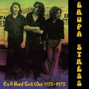 GRUPA STRESS - ON A HARD ROCK WAY 1972-1973