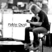 FABLE DUST - THE MAN WHO CAME OUT OF THE STORM
