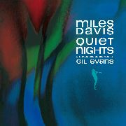 DAVIS, MILES - QUIET NIGHTS