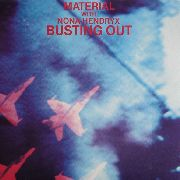 MATERIAL WITH NONA HENDRYX - BUSTING OUT/OVER AND OVER