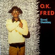 DUNKLEY, ERROL - O.K. FRED/RUSH ME NO BADNESS