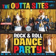 OUTTA SITES - ROCK & ROLL DANCE PARTY