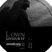 L OWN - SAVIOUR EP