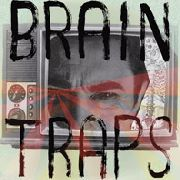 BRAIN TRAPS - TEEN TRASH SERIES VOL. III