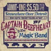CAPTAIN BEEFHEART & HIS MAGIC BAND - SOMEWHERE OVER DETROIT (2LP)