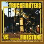TRUCKFIGHTERS VS FIRESTONE - FUZZSPLIT OF THE CENTURY