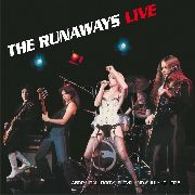 RUNAWAYS - LIVE AT THE AGORA BALLROOM, CLEVELAND...