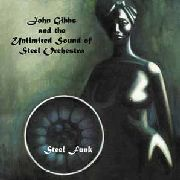 GIBBS, JOHN -& THE UNLIMITED SOUND OF STEEL ORCHESTRA- - STEEL FUNK