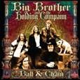 BIG BROTHER & THE HOLDING COMPANY - BALL & CHAIN (2LP)