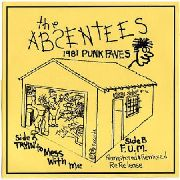 ABSENTEES - TRYIN' TO MESS WITH ME
