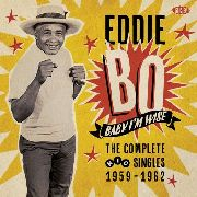BO, EDDIE - BABY I'M WISE: COMPLETE RIC SINGLES 1959-1962