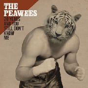 PEAWEES - 20 YEARS AND YOU STILL DON'T KNOW ME (2LP+CD)
