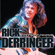DERRINGER, RICK - AT THE WHISKEY A GO GO, FEB. 18, 1977