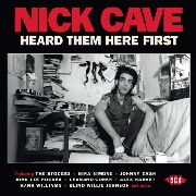 VARIOUS - NICK CAVE HEARD THEM HERE FIRST
