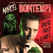 BONTEMPI, MARCEL - WITCHES, SPIDERS, FROGS & HOLES