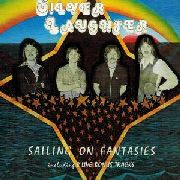 SILVER LAUGHTER - SAILING ON FANTASIES