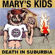 "MARY'S KIDS - DEATH IN SUBURBIA (10"")"