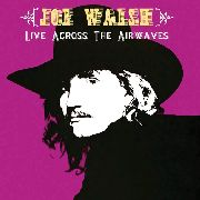 WALSH, JOE - LIVE ACROSS THE AIRWAVES