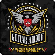 ONESKO, MIKE -'S GUITAR ARMY- - IN THE NAME OF ROCK'N'ROLL