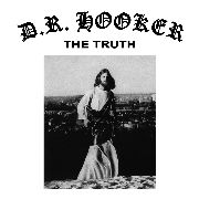 HOOKER, D.R. - THE TRUTH