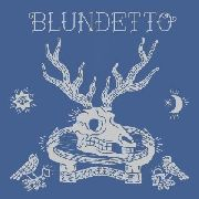 BLUNDETTO - WORLD OF (2LP)