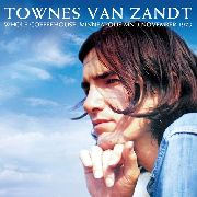 VAN ZANDT, TOWNES - WHOLE COFFEEHOUSE, MINNEAPOLIS MN 9 NOVEMBER 1973