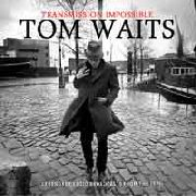 WAITS, TOM - TRANSMISSION IMPOSSIBLE (3CD)