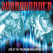 SOUNDGARDEN - LIVE AT THE PALLADIUM HOLLYWOOD CA