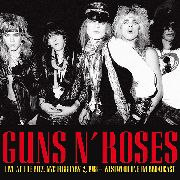 GUNS N' ROSES - LIVE AT THE RITZ: NYC, FEBRUARY 2, 1988